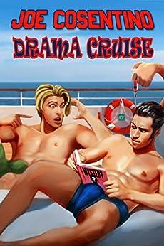 Drama Cruise: A Nicky and Noah Mystery (Nicky and Noah Mysteries Book 3) by [Cosentino, Joe]