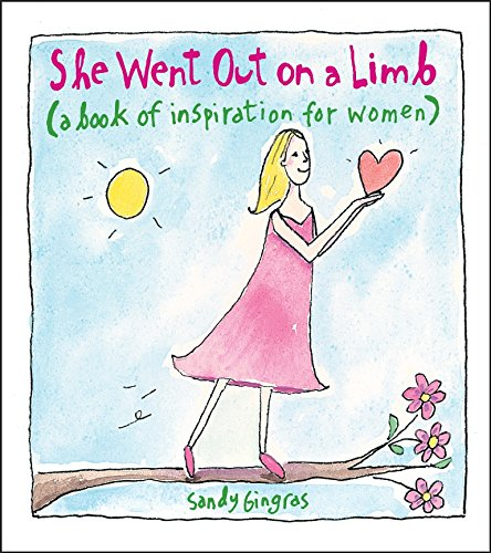 Read Online She Went Out on a Limb: A Book of Inspiration for Women pdf epub