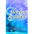 Winter Solstice: Short Stories from the Worlds of KP Novels (Kindle Press Anthologies Book 1)