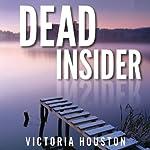 Dead Insider: Loon Lake Mystery, Book 13 | Victoria Houston