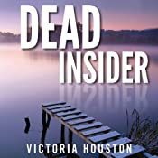 Dead Insider: Loon Lake Mystery, Book 13 | Victoria Houston