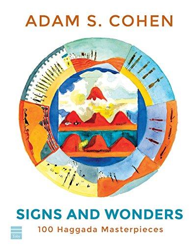 Signs and Wonders: 100 Haggada Masterpieces