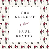 The Sellout: A Novel (audio edition)