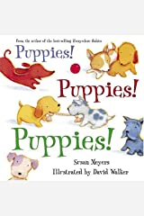 Puppies! Puppies! Puppies! by Susan Meyers (2005-05-01) Hardcover