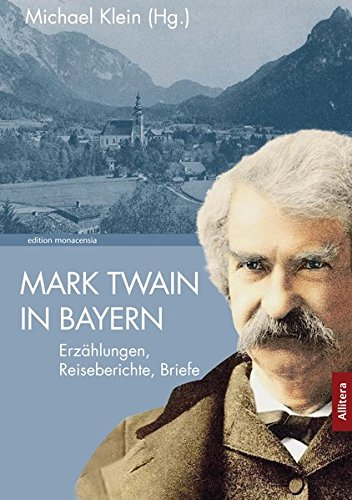 Mark Twain in Bayern (edition monacensia)