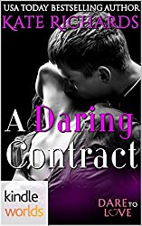 Dare To Love Series: A Daring Contract (Kindle Worlds Novella)