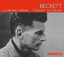 L'expulsé / Le calmant par Beckett