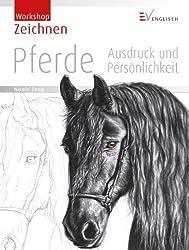 Zeichnen - Pferde: Ausdruck und Persönlichkeit