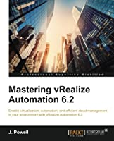 Mastering vRealize Automation 6.2 Front Cover