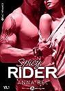 Spicy Rider, tome 1 par Bel