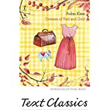 Dresses of Red and Gold (Text Classics)