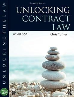 Unlocking contract law: chris turner: 9781444174175.