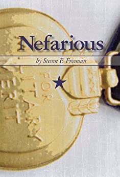 Nefarious (The Blackwell Files Book 1) by [Freeman, Steven F.]