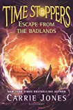 Escape from the Badlands (Time Stoppers Book 3)