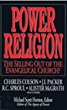 Power Religion: The Selling Out of the Evangelical Church?