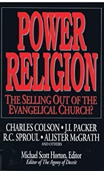 Power Religion: The Selling Out of the Evangelical Church? 0802467741 Book Cover