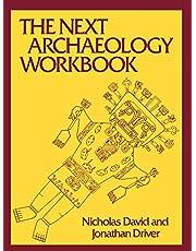 The Next Archaeology Workbook