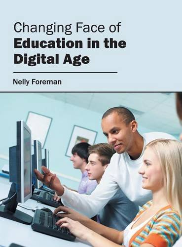 Changing Face of Education in the Digital Age