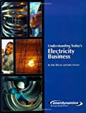 img - for Understanding Today's Electricity Business by Bob Shively, John Ferrare (February 1, 2010) Paperback book / textbook / text book