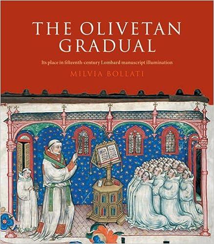 Book The Olivetan Gradual: Its Place in Fifteenth-Century Lombard Manuscript Illumination (Sam Fogg and Les Enluminures)