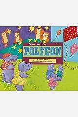 If You Were a Polygon (Math Fun) Paperback