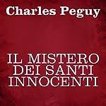 Il mistero dei Santi Innocenti | Charles Peguy