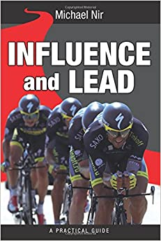 Influence and Lead: Fundamentals for Personal and Professional Growth: Volume 6 (The Leadership Series)