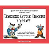 Teaching Little Fingers to Play: A Book for the Earliest Beginner price comparison at Flipkart, Amazon, Crossword, Uread, Bookadda, Landmark, Homeshop18