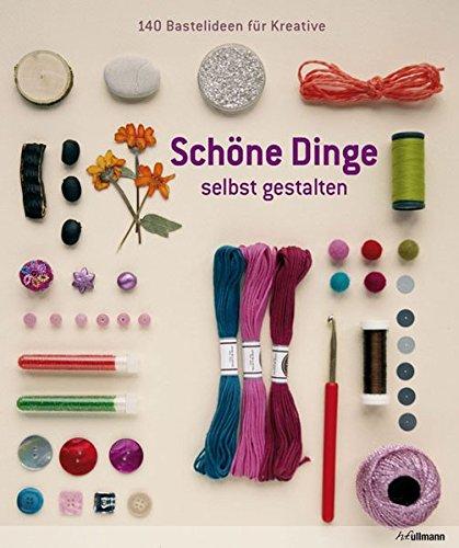 schne-dinge-selbst-gestalten-140-bastelideen-fr-kreative