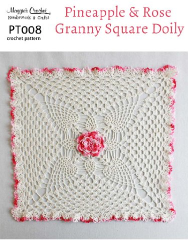 Crochet Pattern Pineapples Rose Doily Pt008 R Kindle Edition By