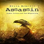 Assassin: A Vyder Ironstone Short Story | Keith McArdle
