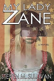 My Lady Zane by [Sullivan, Steven]