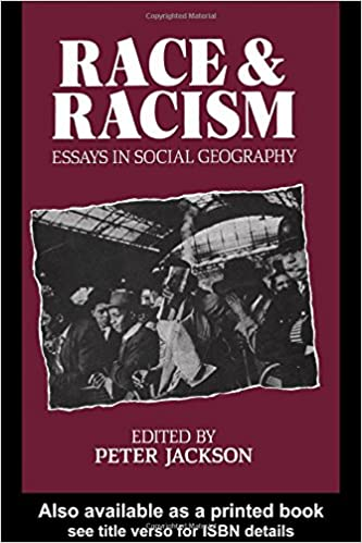 race and racism essays in social geography amazon co uk peter  race and racism essays in social geography amazon co uk peter jackson 9780043050026 books