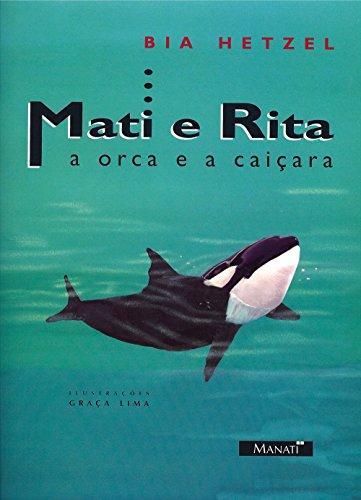 Mati e Rita. A Orca e a Caiçara