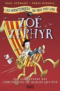 Les aventuriers du très très loin, Tome 3 : Zoé Zéphyr par Stewart