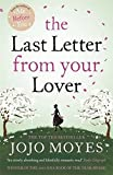 the last letter from your lover the you left co uk jojo moyes 25152
