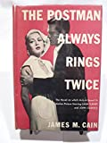THE POSTMAN ALWAYS RINGS TWICE (Novel based on Motion Picture starring Lana Turner & John Garfield) - Unabridged New Edition