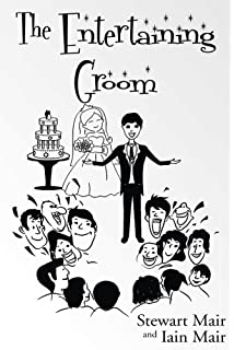 Groom's Instruction Manual: How to Survive and Maybe Even