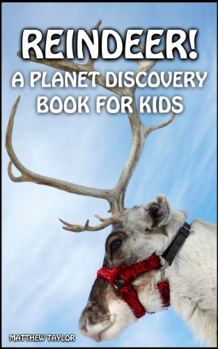 Reindeer! (Planet Discovery Books For Kids Book 2) (Of Names Reindeers 12 Christmas)