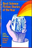 Best Science Fiction Stories of the Year, 1977 : 6th Annual Collection, Gardner Dozois, 0525064958
