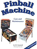 Pinball Machine Care and Maintenance 3rd Edition by B. B. Kamoroff (2015-08-02)