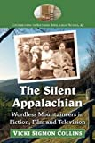 The Silent Appalachian: Wordless Mountaineers in