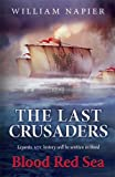 The Last Crusaders: Blood Red Sea (Clash of Empires)
