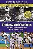 The New York Yankees, Matt Christopher, 0316011150