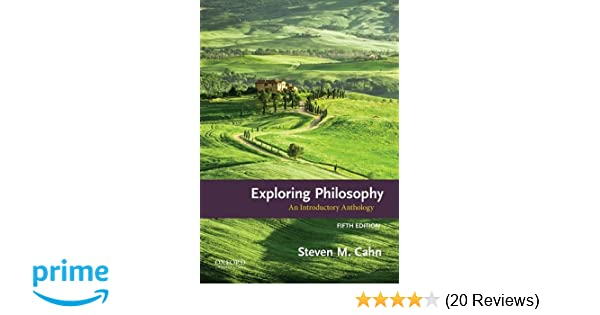 Amazon exploring philosophy an introductory anthology amazon exploring philosophy an introductory anthology 9780190204419 steven m cahn books fandeluxe Gallery