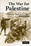 The War for Palestine : Rewriting the History Of 1948, , 0521699347