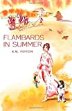 Flambards in Summer  (Flambards 3)