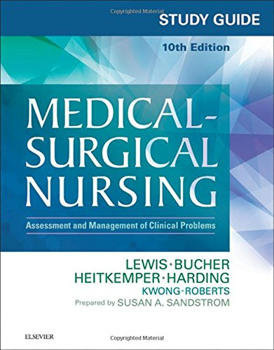 323371485 - Study Guide for Medical-Surgical Nursing: Assessment and Management of Clinical Problems, 10e