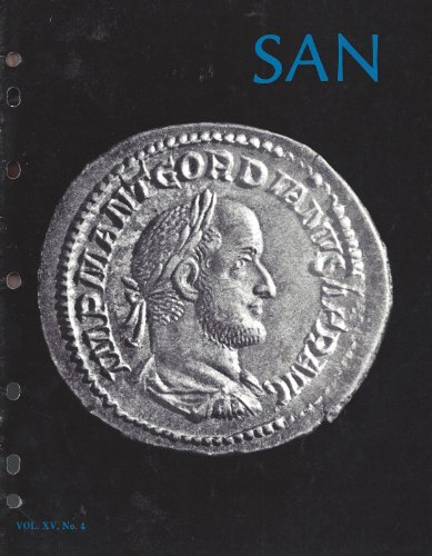 SAN Journal of the Society for Ancient Numismatics : The Search for Coson; Pergamum - The Kingdom That Was Given Away; Constantine the Great and His Relatives on Coins; Some Drachms of Alexander the Great (Vo. XV, No. 4 Winter 1984-85) (Great Tetradrachm Silver Coin)