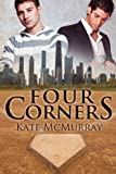 Four Corners, Kate McMurray, 1613726961